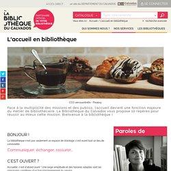 Un site du Département du Calvados - L'accueil en bibliothèque