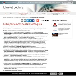 Le Département des Bibliothèques - Livre et Lecture