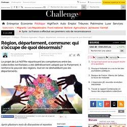 Région, département, commune: qui s'occupe de quoi désormais?