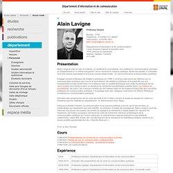 Alain Lavigne- Département d'information et de communication - Université Laval