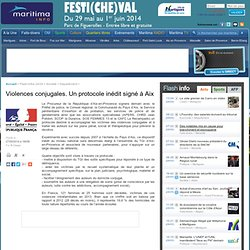 Société, Département : Violences conjugales. Un protocole inédit signé à Aix
