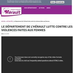 Le Département de l'Hérault lutte contre les violences faites aux femmes