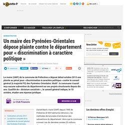 Un maire des Pyrénées-Orientales dépose plainte contre le département pour « discrimination à caractère politique »