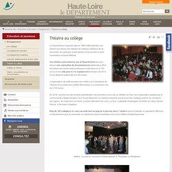 Théatre au collège - Département 43 : Culture, sports et loisirs, économie et tourisme en Haute Loire - Conseil général 43
