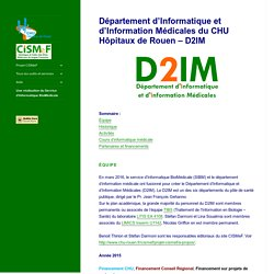 Département d'Informatique et d'Information Médicales du CHU Hôpitaux de Rouen – D2IM – CISMeF