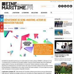 Le Département de Seine-Maritime, acteur de l'innovation publique
