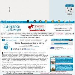 Bourgogne : origine et histoire du département Nièvre. Histoire, magazine et patrimoine