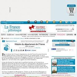 Bourgogne : origine et histoire du département Yonne. Histoire, magazine et patrimoine