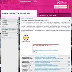 Département de Physique - Séminaire général du département de physique