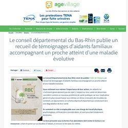 Le conseil départemental du Bas-Rhin publie un recueil de témoignages d'aidants familiaux accompagnant un proche atteint d'une maladie évolutive