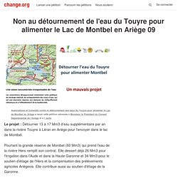 Monsieur le Président du Conseil Départemental de l'Ariège: du CNon au détournement de l'eau du Touyre pour alimenter le Lac de Montbel en Ariège 09