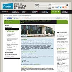 La Maison départementale de l'habitat (MDH) : Habitat durable - Conseil départemental de l'Essonne - CD91