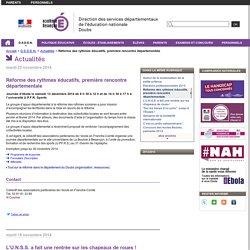 Réforme des rythmes éducatifs, première rencontre départementale - Direction des services départementaux de l'éducation nationale du Doubs
