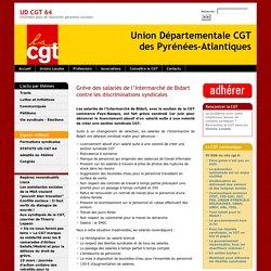 Union Départementale CGT 64. Grève des salariés de l'Intermarché de Bidart contre les discriminations syndicales