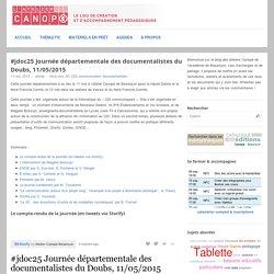 #jdoc25 Journée départementale des documentalistes du Doubs, 11/05/2015