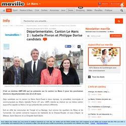 Départementales. Canton LeMans 2: Isabelle Pivron et Philippe Dorise candidats. Info