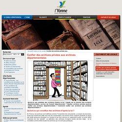 Confier des archives privées aux archives départementales / Culture et Vie Locale / Portail Internet du Conseil Départemental de l'Yonne