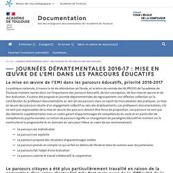 Journées départementales 2016-17 : mise en œuvre de l'EMI dans les parcours éducatifs