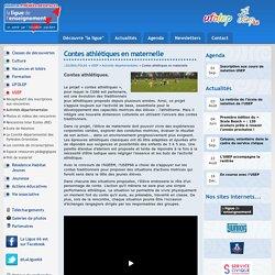 Contes athlétiques en maternelle - Activités départementales - USEP - Ligue de l'enseignement des Pyrénées Orientales - La Ligue 66 / FOL66