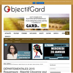 DÉPARTEMENTALES 2015 Roquemaure : Majorité Citoyenne veut y aller malgré l'« alliance technique » PS-PCF