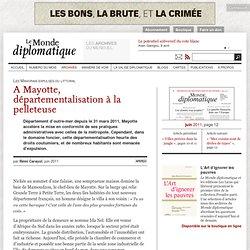 A Mayotte, départementalisation à la pelleteuse, par Rémi Carayol