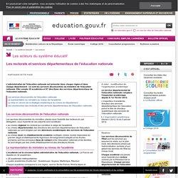 Les rectorats et services départementaux de l'éducation nationale