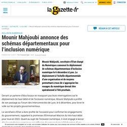 Mounir Mahjoubi annonce des schémas départementaux pour l'inclusion numérique