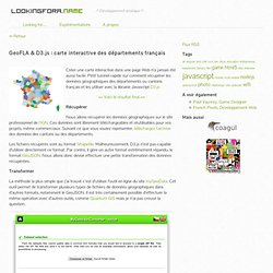 » GeoFLA & D3.js : carte interactive des départements français Lookingfora.name