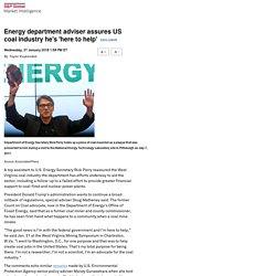 MI: Energy department adviser assures US coal industry he's 'here to help'