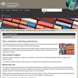 DAFF_GOV_AU 05/03/14 Sea Container Cleanng Standards