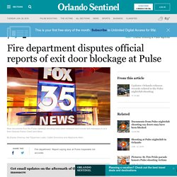 Fire department disputes official reports of exit door blockage at Pulse