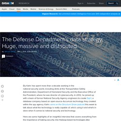 The Defense Department's data strategy: Huge, massive and distributed
