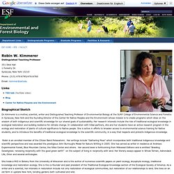 SUNY-ESF: Robin W. Kimmerer, Department of Environmental and Forest Biology