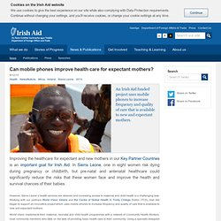 Mobile Health Sierra Leone - Irish Aid - Department of Foreign Affairs and Trade