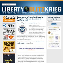 Department of Homeland Security – A 240,000 Person Cancer on the American Soul