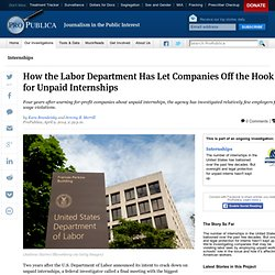 How the Labor Department Has Let Companies Off the Hook for Unpaid Internships
