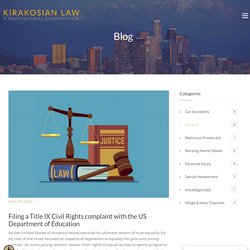 Filing a Title IX Civil Rights complaint with the US Department of Education - Los Angeles Personal Injury Attorney
