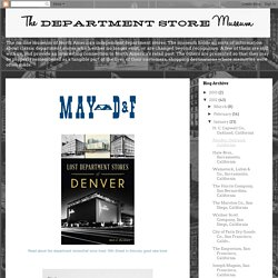 The Department Store Museum: May-D&F, Denver, Colorado