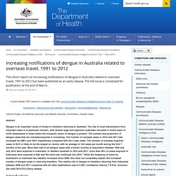 Increasing notifications of dengue in Australia related to overseas travel, 1991 to 2012