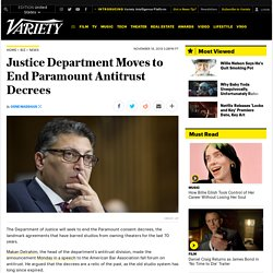 Justice Department Moves to End Paramount Antitrust Decrees