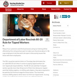 Department of Labor Rescinds 80-20 Rule for Tipped Workers