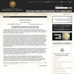 The Department of Justice and the Securities and Exchange Commission Release FCPA Resource Guide