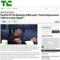 PayPal VP On Blocking WikiLeaks: ?State Department Told Us It Was Illegal?