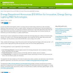 Energy Department Announces $10 Million for Innovative, Energy-Saving Lighting R&D Technologies