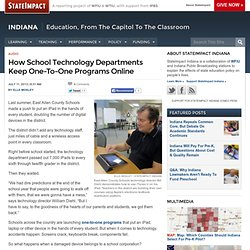 How School Technology Departments Keep One-To-One Programs Online