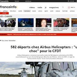"""582 départs chez Airbus Helicopters : """"un choc"""" pour la CFDT"""