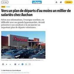 Vers un plan de départs d'au moins un millier de salariés chez Auchan