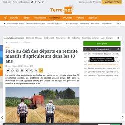 Départs en retraite massifs des agriculteurs dans 10 ans : défi pour la MSA
