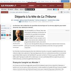Médias & Publicité : Départs à la tête de La Tribune