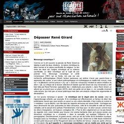 Dépasser René Girard